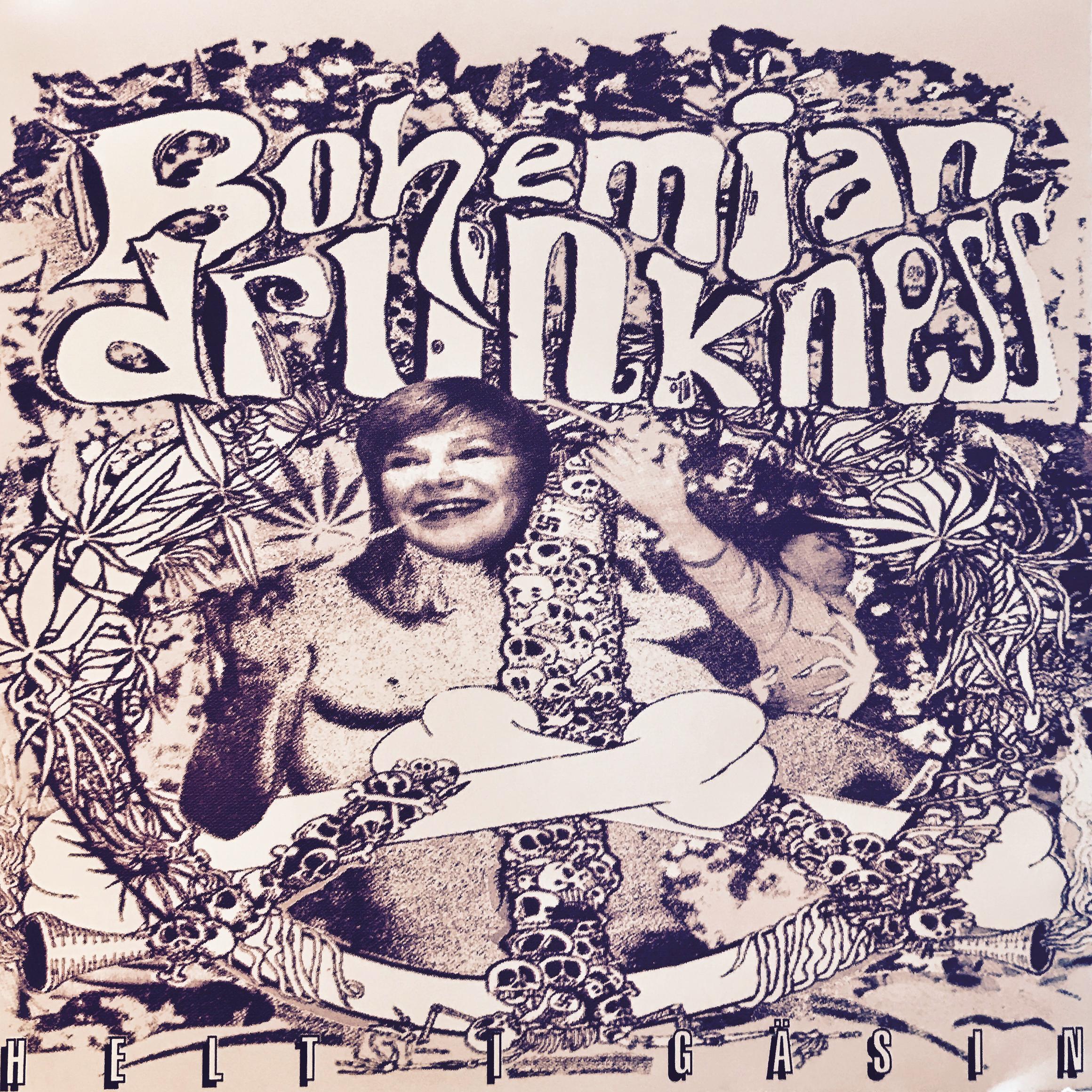 Bohemian Drunkness - Helt I Gääsin