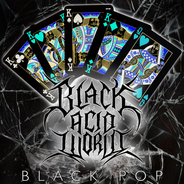 Black Acid World - Black Pop