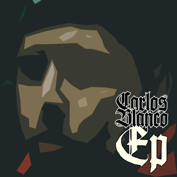 Carlos Blanco EP